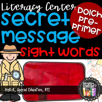 Literacy Center: Secret Message Sight Words, Dolch Pre-Primer, Write the Room