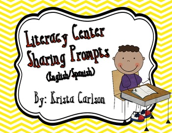 Literacy Center Sharing Prompts