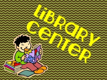 Literacy Center Signs (green,brown,yellow theme)  Back To School