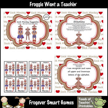 Literacy Center--Sock Monkey Raggedies I Have... Who Has? (Alphabet)