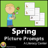 Spring Literacy Center - Picture Prompts