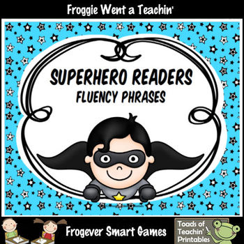 Fluency Phrases--Superhero Readers Fluency Phrases Set I D