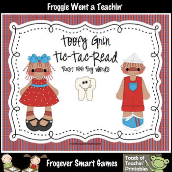 Literacy Center--Toofy Grin Tic-Tac-Read First 100 Fry Words