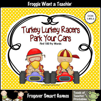 Literacy Center--Turkey Lurkey Racers Park Your Cars (First 100 Fry Words)