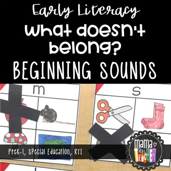 Literacy Center: What Doesn't Belong, Letters and Sounds (Prek-K)