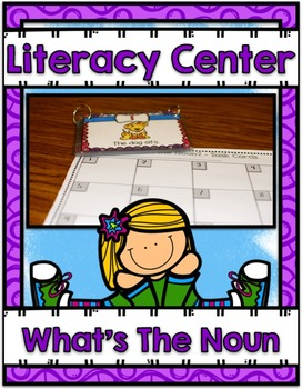 Literacy Center ~ What's the Noun?