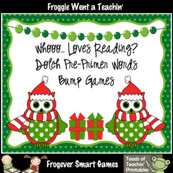Literacy Center--Whooo... Loves Reading? Pre-Primer Dolch Words Bump Games