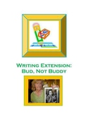Literacy Center; Writing Extension for Bud, Not Buddy