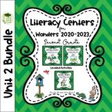 Literacy Centers for Wonders 2020 Second Grade Unit 2 Bundle