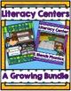 Literacy Centers ~ A Growing Bundle
