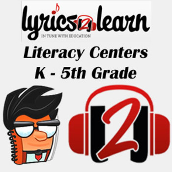 Literacy Centers   Extra Lesson by Lyrics2Learn