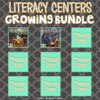 Literacy Centers Growing Bundle
