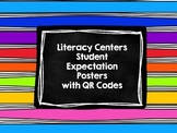 Literacy Centers Student Expectations Posters with QR Codes