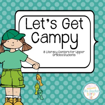 """Camping Literacy Centers for """"Big Kids"""""""