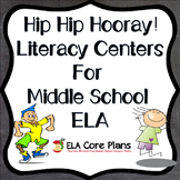 Literacy Centers for Middle School ELA Bundle ~ 10 Centers!