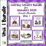 Literacy Centers for Wonders 2020 First Grade Unit 1 Bundle