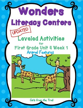 Literacy Centers for Wonders First Grade Unit 4 Week 1