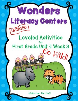 Literacy Centers for Wonders First Grade Unit 4 Week 3