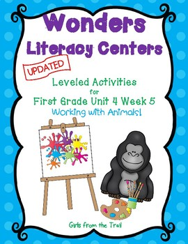 Literacy Centers for Wonders First Grade Unit 4 Week 5