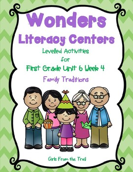 Literacy Centers for Wonders First Grade Unit 6 Week 4