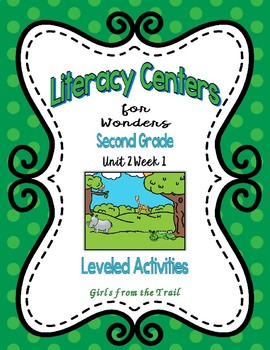 Literacy Centers for Wonders Second Grade Unit 2 Week 1