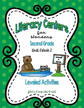 Literacy Centers for Wonders Second Grade Unit 2 Week 2