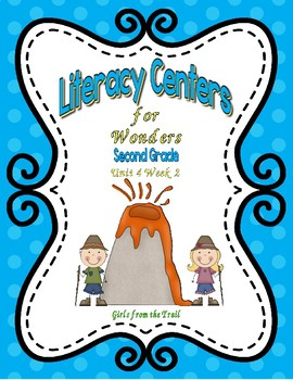 Literacy Centers for Wonders Second Grade Unit 4 Week 2