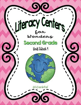 Literacy Centers for Wonders Second Grade Unit 5 Week 4