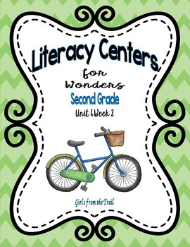 Literacy Centers for Wonders Second Grade Unit 6 Week 2