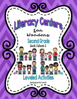 Literacy Centers for Wonders Second Grade Unit 1 Week 2