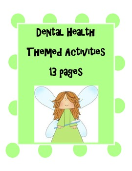 Literacy Centers with Dental Health Theme-February