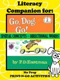 """Literacy Companion for """"Go Dog, Go!"""" NO PREP~Spatial Conce"""