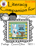 Literacy Companion for Good News/Bad News by. Jeff Mack  SOCIAL SKILLS & LANG.