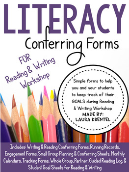 Literacy Conferring Forms for Reading & Writing Workshop