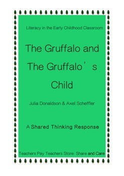 Literacy Critical Thinking: The Gruffalo and The Gruffalo's Child