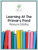 Literacy Curriculum Catalog {Learning At The Primary Pond}