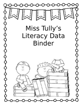 Literacy Data Binder Editable Cover