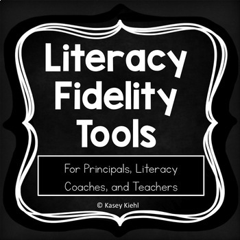 Literacy Fidelity Tools for a Balanced Literacy Framework