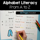 Literacy From A to Z! 130 Pages of Alphabet Activities