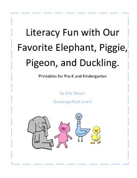 Literacy Fun with our Favorite Elephant, Piggie, Pigeon, and Duckling