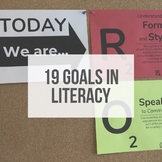 19 Literacy Goals - Classroom Posters, Student Handout, and Sample Lesson
