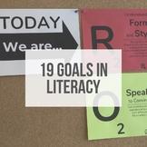 19 Literacy Goals - Classroom Posters, Student Handout, an