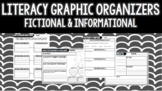 Literacy Graphic Organizers- Fictional and Informational