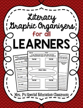 Literacy Graphic Organizers for ALL Learners
