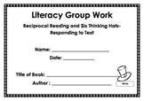 Literacy Groups- Reciprocal Reading and Thinking Hats