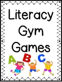 Literacy Gym Games for Primary Students