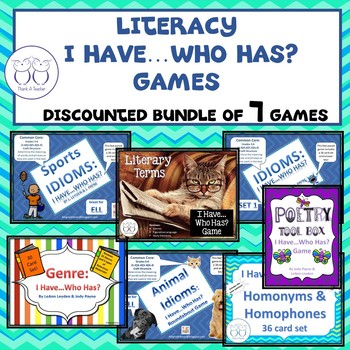 Literacy I Have...Who Has? Games Discounted Bundle of 7 Games!
