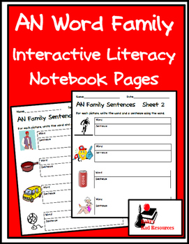 Literacy Interactive Notebook Pages - AN Word Family
