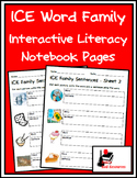 Literacy Interactive Notebook Pages - ICE Word Family