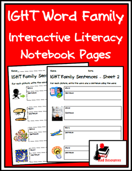 Literacy Interactive Notebook Pages - IGHT Word Family